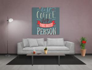 Coffee For The Best Person